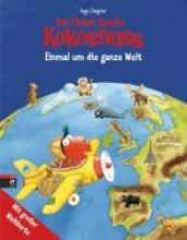 Siegner, Ingo Der kleine Drache Kokosnuss - Einmal um die ganze Welt