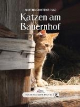 Das große kleine Buch: Katzen am Bauernhof