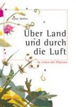 Möller, Anne Über Land und durch die Luft