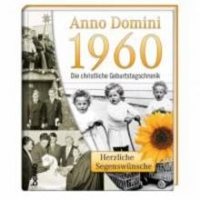 Anno Domini 1960 - Die christliche Geburtstagschronik