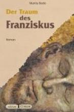 Bodo, Murray Der Traum des Franziskus