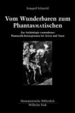 Scharold, Irmgard Vom Wunderbaren zum Phantas(ma)tischen