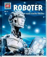 Flessner, Bernd Roboter. Superhirne und starke Helfer