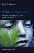 Mautner, Josef P. Nichts Endgültiges