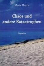 Harris, Marie Chaos und andere Katastrophen