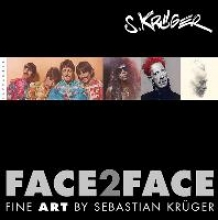 Krüger, Sebastian Face2Face