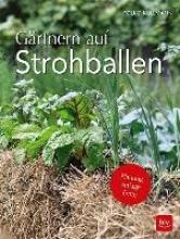 Kullmann, Folko Gärtnern auf Strohballen