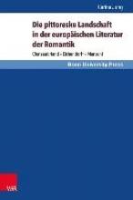 Jung, Carina Die pittoreske Landschaft in der europäischen Literatur der Romantik