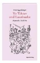 Eggenberger, Peter Vo Tökter ond Luusbuebe