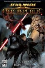 Freed, Alexander Star Wars Comic Sonderband 61: The Old Republic II - Blut des Imperiums