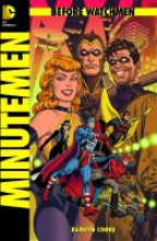 Cooke, Darwyn Before Watchmen 01: Minutemen