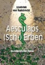 Radebrecht, Lysebrink von Aesculaps (Sch-) Erben