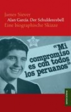 Siever, James Alan García. Der Schuldenrebell