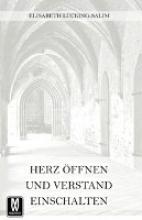 Lücking-Salim, Elisabeth Herz öffnen und Verstand einschalten