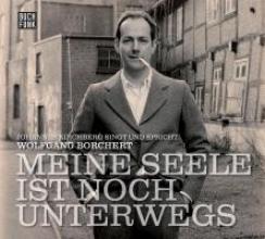 Borchert, Wolfgang Meine Seele ist noch unterwegs