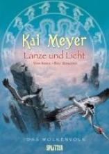 Meyer, Kai Das Wolkenvolk - Lanze und Licht
