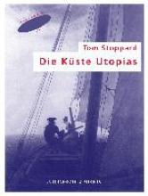 Stoppard, Tom Die Küste Utopias