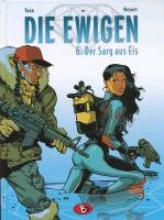Meynet, Felix Die Ewigen 06. Der Sarg aus Eis