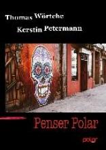 Wörtche, Thomas Penser Polar