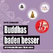 Schumacher, Dirk M. Buddhas baden besser
