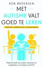 Rob Broersen , Met autisme valt goed te leren