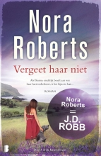 Nora  Roberts Vergeet haar niet - De Ierse trilogie 3