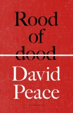 David  Peace Rood of dood