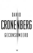 Cronenberg, David Geconsumeerd