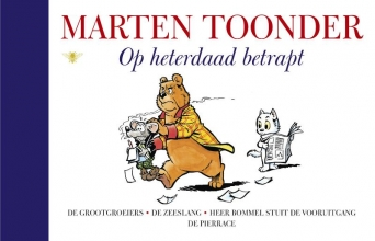 Marten  Toonder Alle verhalen van Olivier B. Bommel en Tom Poes 9 : Op heterdaad betrapt