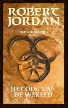 Robert  Jordan Het Rad des Tijds 1 - Het Oog van de Wereld