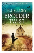 R.J.  Ellory Broedertwist