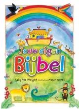 Sally Ann  Wright Jouw eigen Bijbel