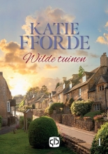 Katie Fforde , Wilde tuinen (in 2 banden)