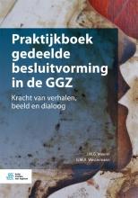 G.M.A. Westermann J.M.G. Maurer, Praktijkboek gedeelde besluitvorming in de GGZ