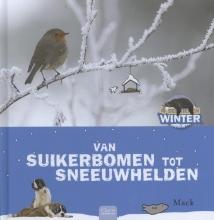 Mack Van suikerbomen tot sneeuwhelden