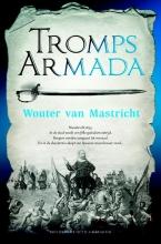 Wouter van Mastricht , Tromps Armada