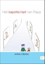 Cristal, Anna Het kapotte hart van papa