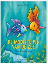 Marcus  Pfister De mooiste vis van de zee leert verliezen