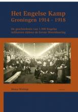 Menno Wielinga , Het Engelse kamp in Groningen