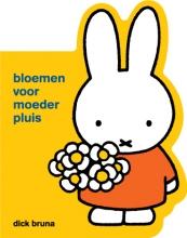 Dick Bruna , bloemen voor moeder pluis
