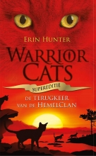 Erin  Hunter Warrior Cats - Supereditie - Terugkeer van de HemelClan