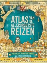 Philip Steele , Atlas van de allergrootste reizen