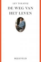 Lev  Tolstoj De weg van het leven