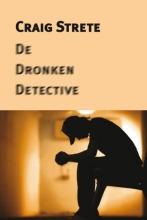 Craig Kee Strete , De dronken detective