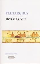 Plutarchus , Moralia 8 Tafelgesprekken