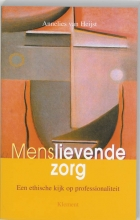 A. van Heijst , Menslievende zorg