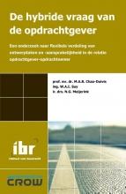 N.G. Meijerink M.A.B. Chao-Duivis  W.A.I. Suy, De hybride vraag van de opdrachtgever