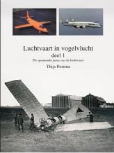 Thijs Postma , Luchtvaart in vogelvlucht 1