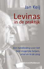 Jan Keij , Levinas in de praktijk