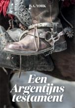 B.A.  Vork Een Argentijns testament